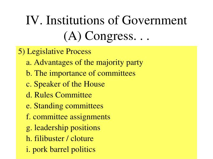 IV. Institutions of Government