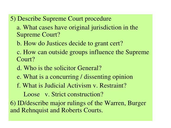 5) Describe Supreme Court procedure