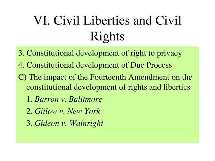 VI. Civil Liberties and Civil Rights