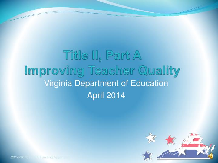 Title ii part a improving teacher quality