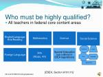 who must be highly qualified