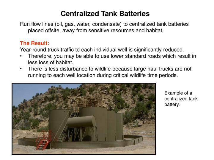 Centralized Tank Batteries