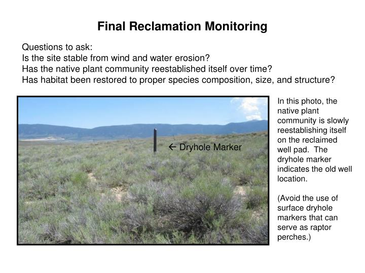 Final Reclamation Monitoring