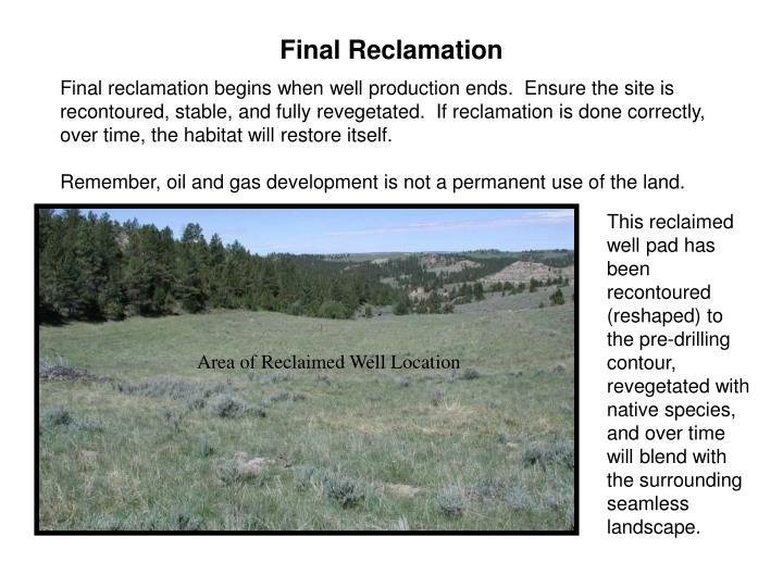 Final Reclamation