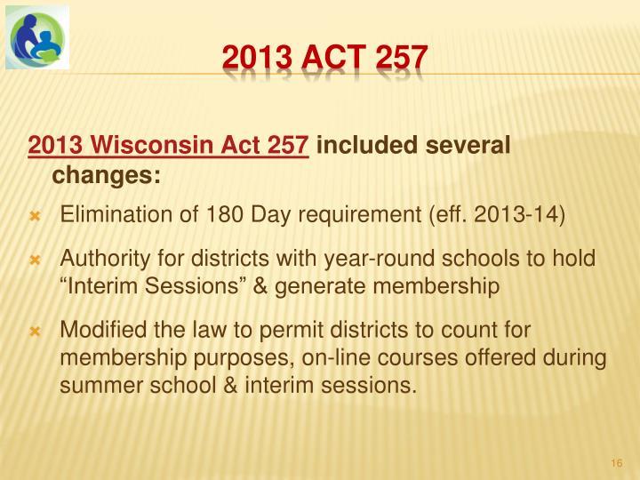 2013 Wisconsin Act 257