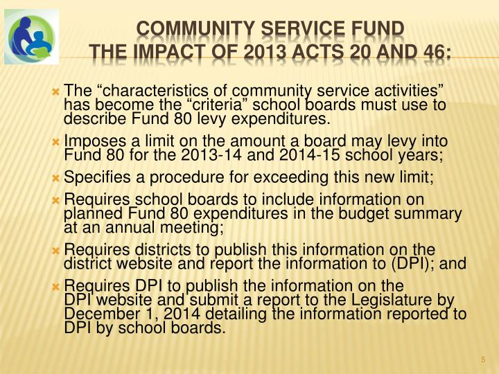 "The ""characteristics of community service activities"" has become the ""criteria"" school boards must use to describe Fund 80 levy expenditures."
