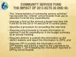 community service fund the impact of 2013 acts 20 and 46
