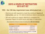 days hours of instruction 2013 act 257