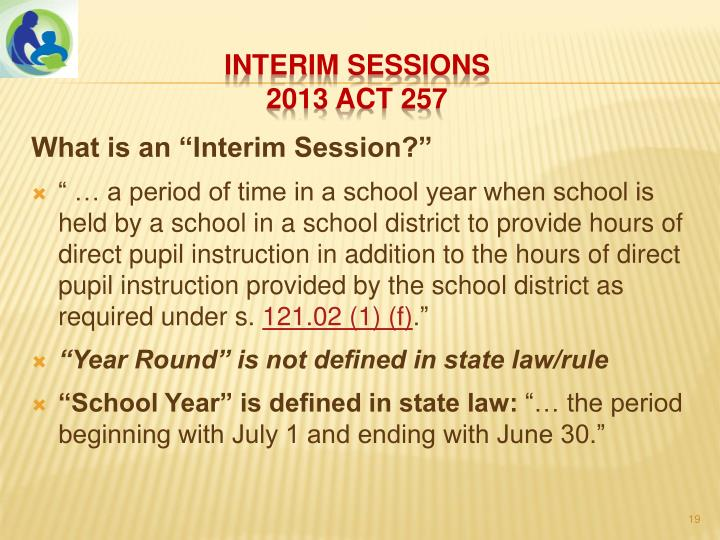 "What is an ""Interim Session?"""