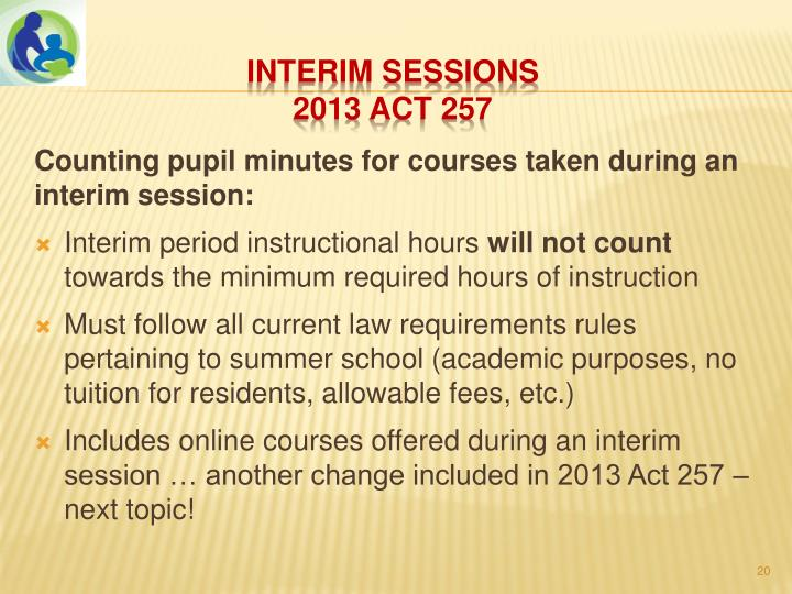Counting pupil minutes for courses taken during an interim session: