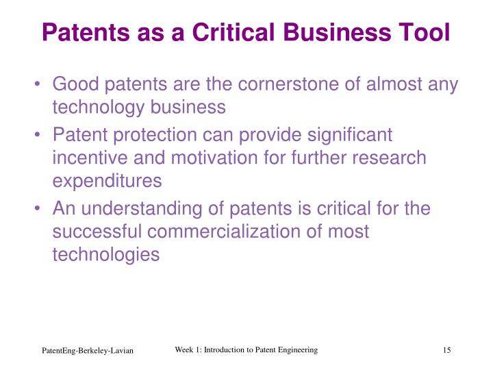 Patents as a Critical Business Tool