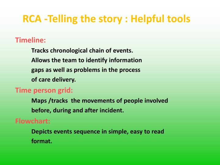 RCA -Telling the story : Helpful tools