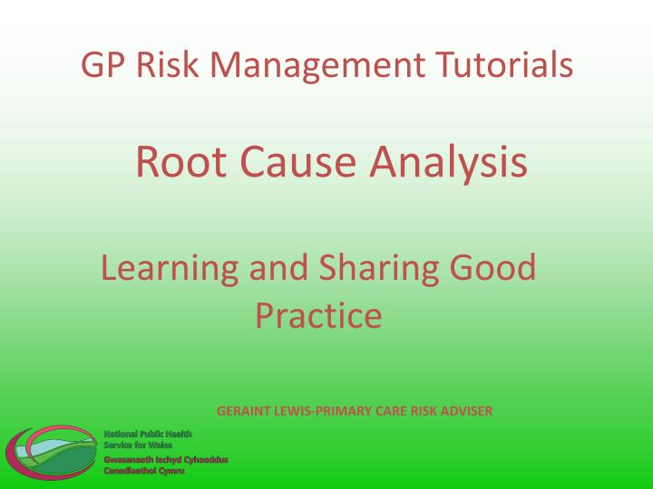 GP Risk Management Tutorials