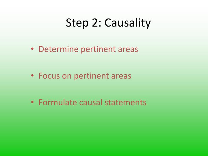 Step 2: Causality