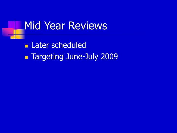 Mid Year Reviews