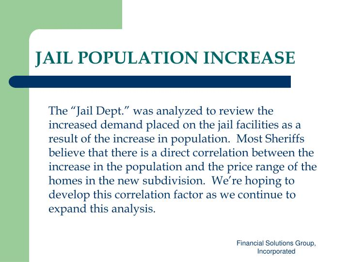 JAIL POPULATION INCREASE