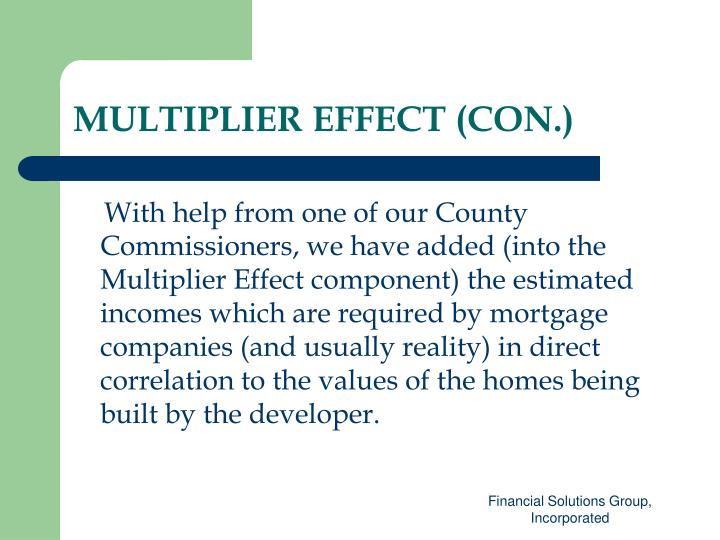 MULTIPLIER EFFECT (CON.)