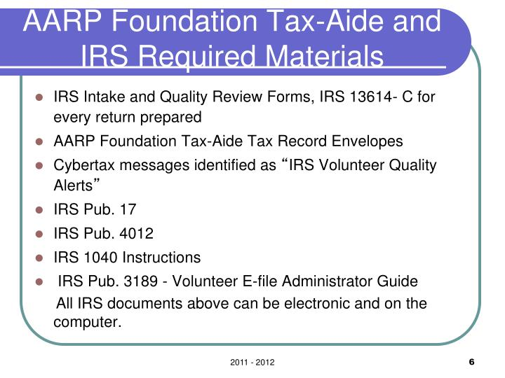 AARP Foundation Tax-Aide and IRS Required Materials