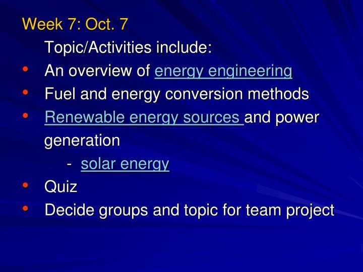 Week 7: Oct. 7