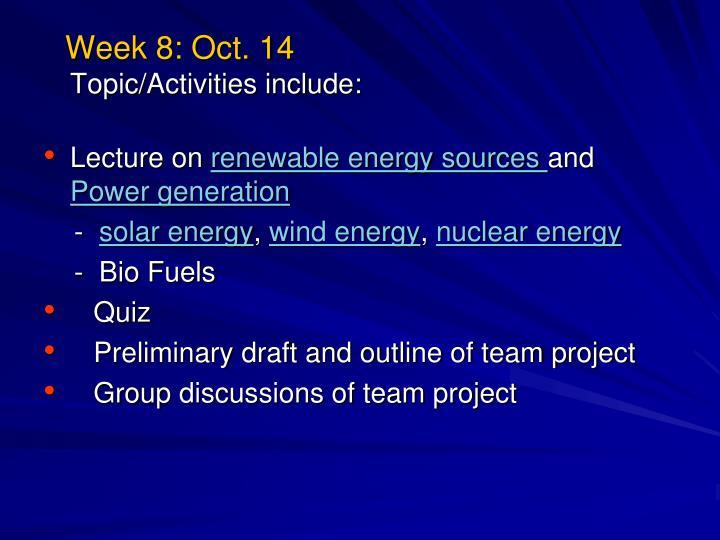 Week 8: Oct. 14