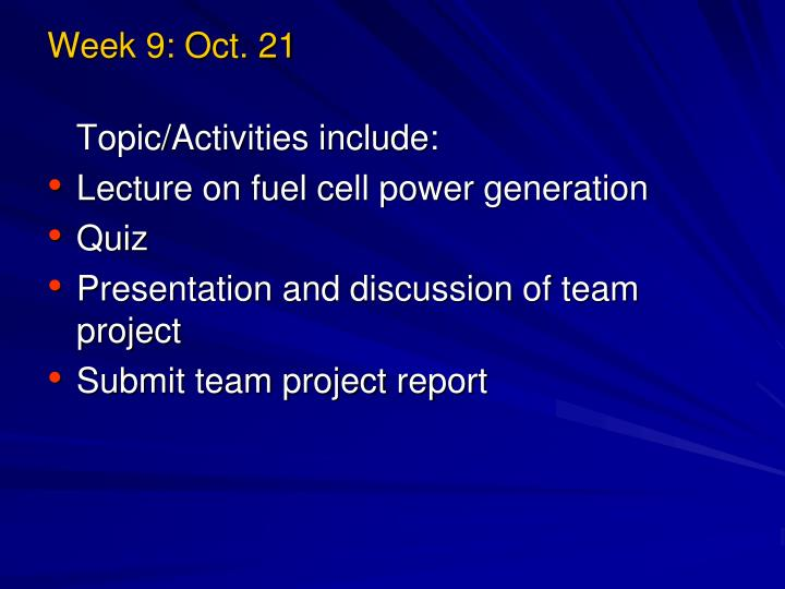 Week 9: Oct. 21