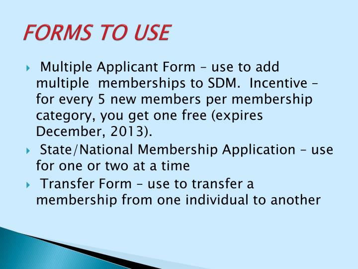 FORMS TO USE