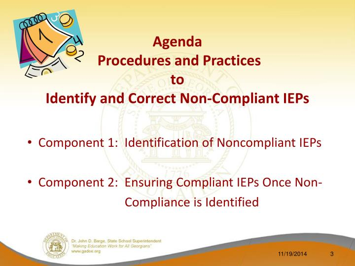 Agenda procedures and practices to identify and correct non compliant ieps