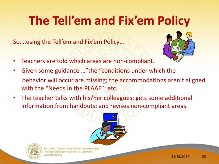 The Tell'em and Fix'em Policy