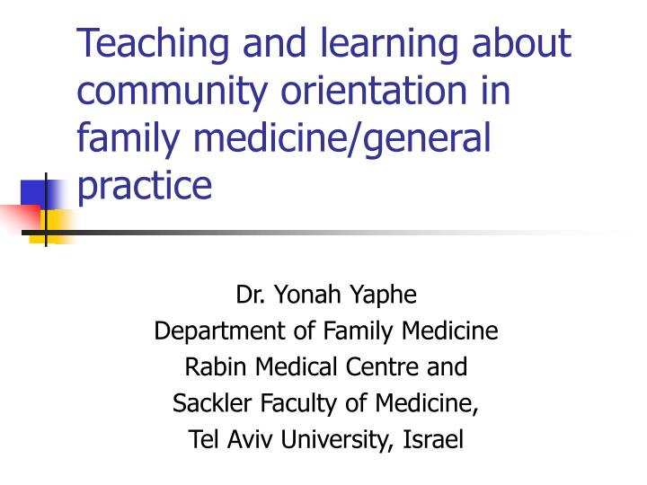 Teaching and learning about community orientation in family medicine/general practice