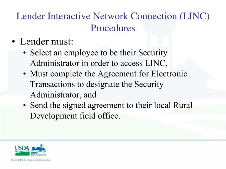 Lender Interactive Network Connection (LINC)