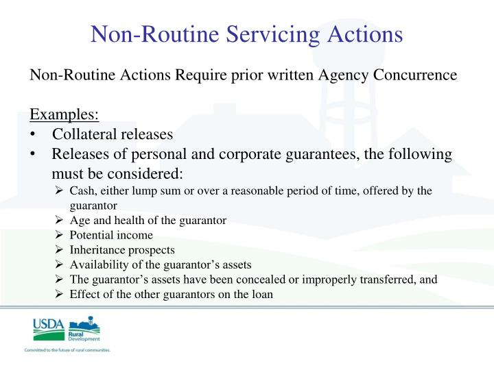 Non-Routine Servicing Actions
