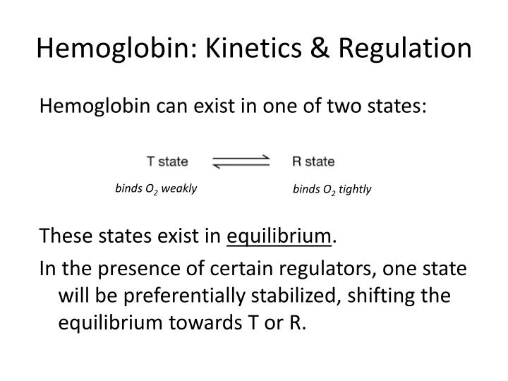 Hemoglobin: Kinetics & Regulation