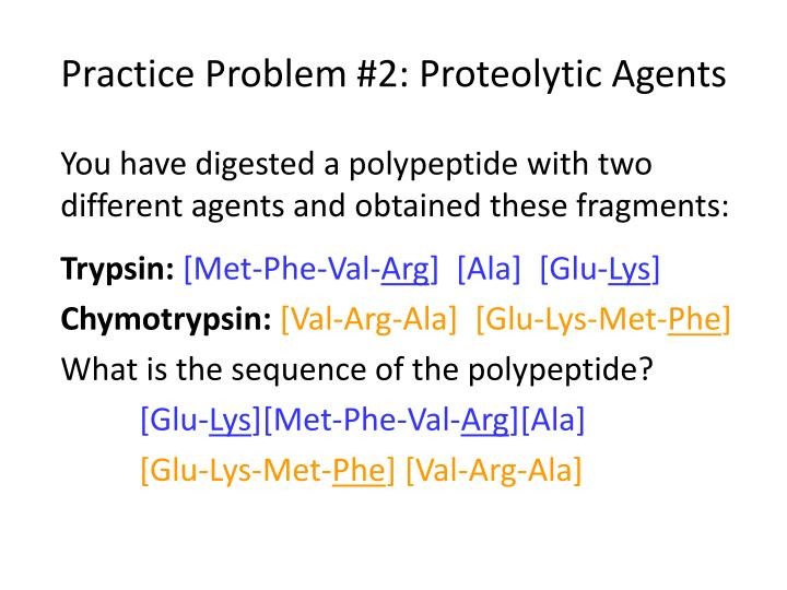 Practice Problem #2: Proteolytic Agents