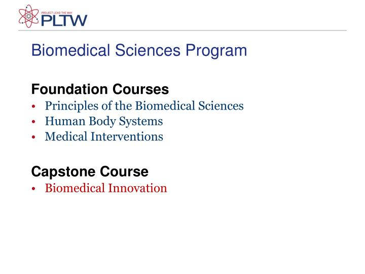 Biomedical Sciences Program