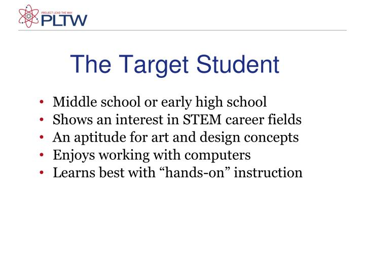 The Target Student