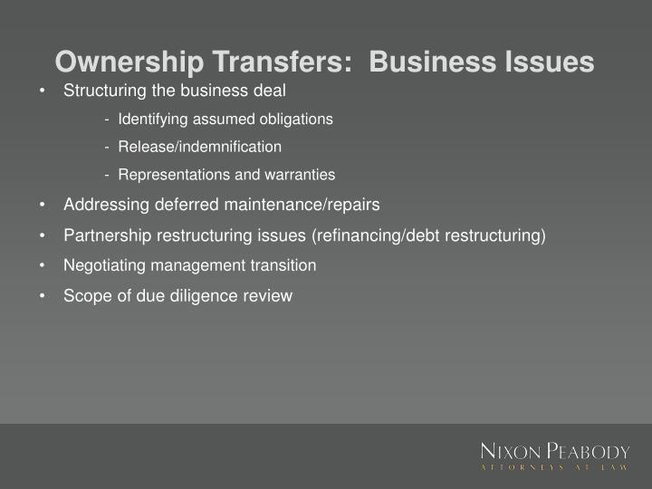 Ownership Transfers:  Business Issues