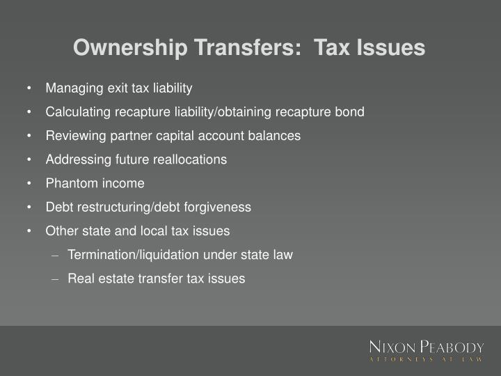 Ownership Transfers:  Tax Issues