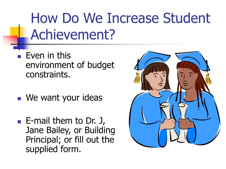 How Do We Increase Student Achievement?