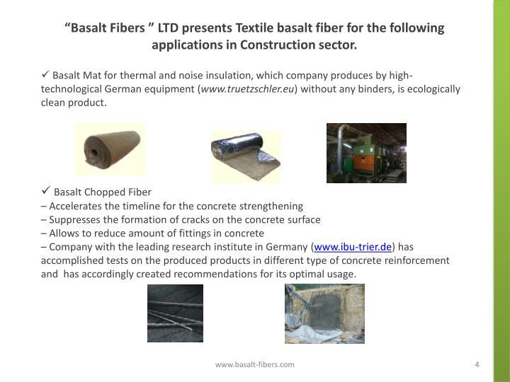 """Basalt Fibers "" LTD presents Textile basalt fiber for the following applications in Construction sector."