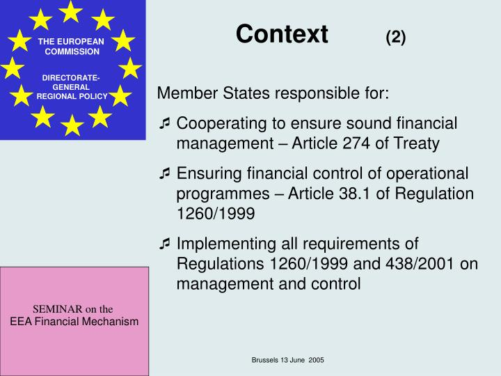Member States responsible for: