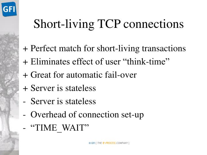 Short-living TCP connections