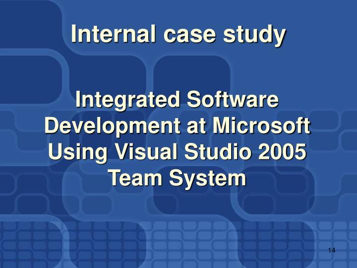 Internal case study