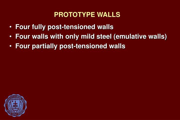PROTOTYPE WALLS
