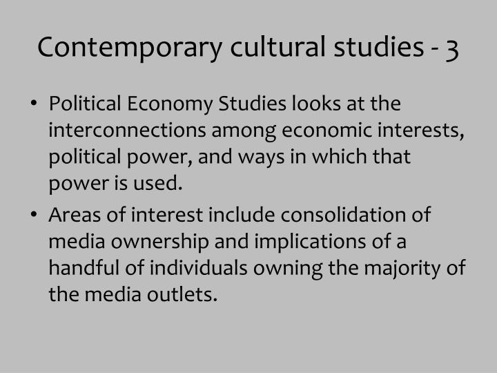 Contemporary cultural studies - 3