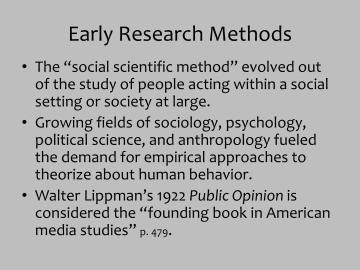 Early Research Methods