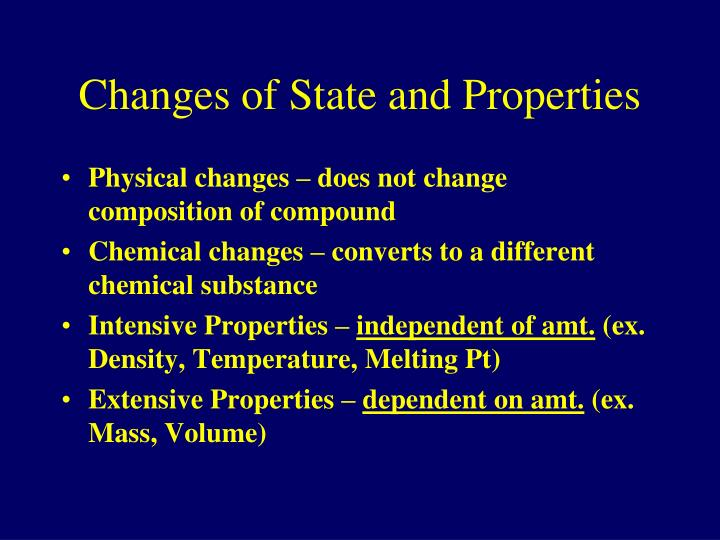 Changes of State and Properties