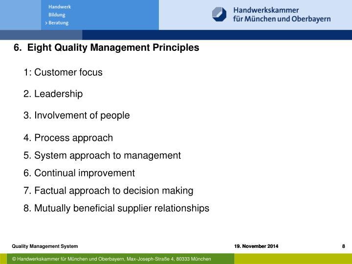 6.  Eight Quality Management Principles