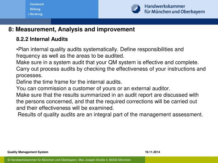 8.2.2 Internal Audits