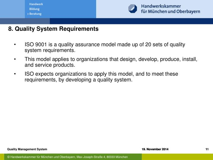 8. Quality System Requirements