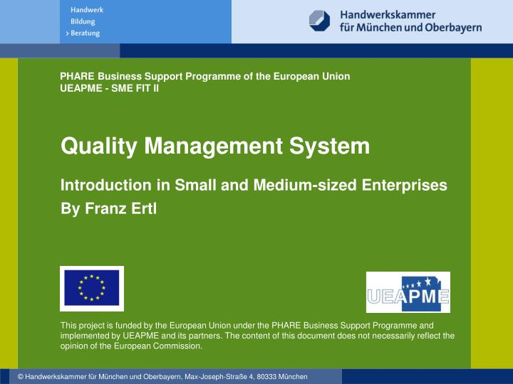 Quality management system introduction in small and medium sized enterprises by franz ertl